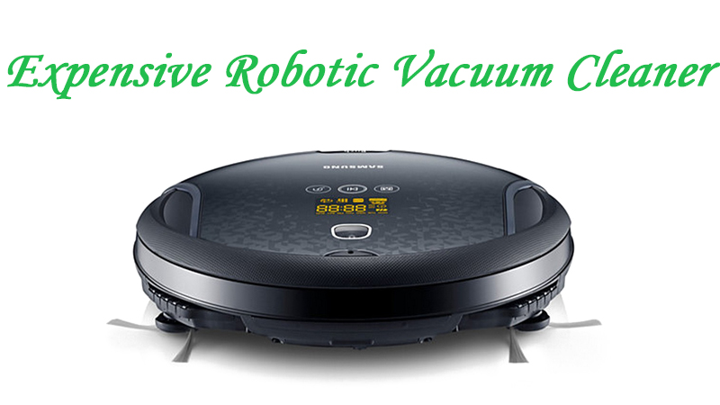 expensive robotic vacuum cleaners