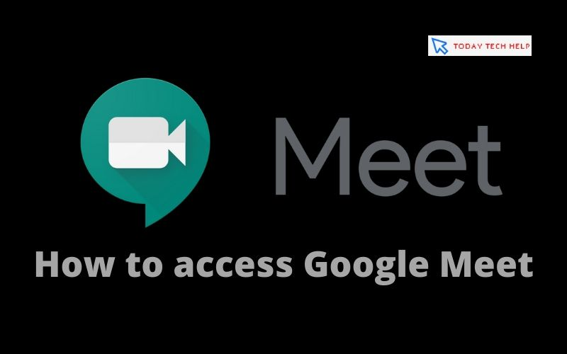 How to access Google Meet