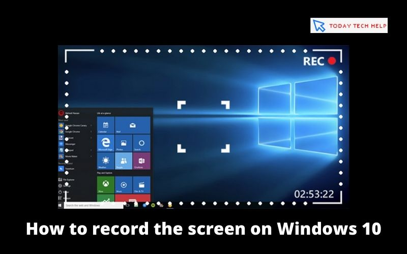 How to record the screen on Windows 10