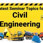 Civil Engineering Seminar Topics