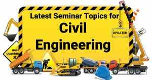 Civil Engineering Seminar Topics